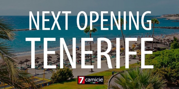 New opening: 7camicie in Tenerife
