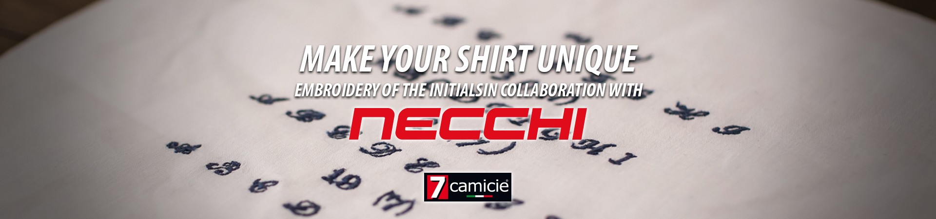 The shirts with initials, a unique garment signed by Necchi